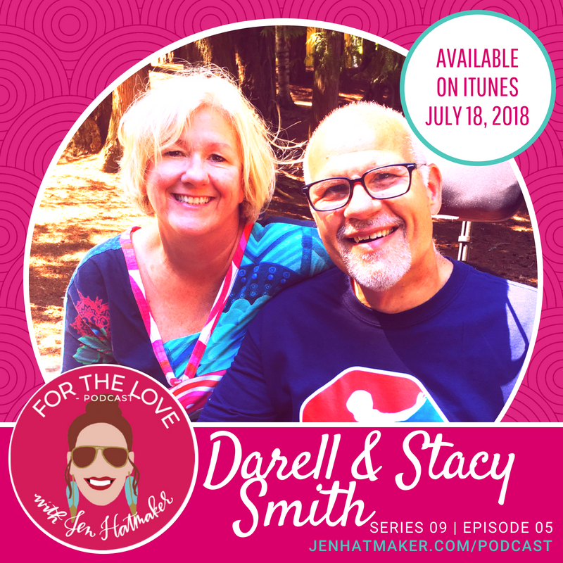 Darell and Stacy Smith – For the Love!